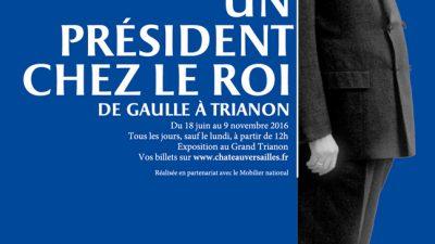 «Un Président chez le Roi» : une exposition inédite au Grand Trianon