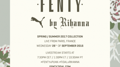 LA COLLECTION FENTY PUMA BY RIHANNA PRINTEMPS/ÉTÉ 2017 SERA PRESENTÉE PENDANT LA FASHION WEEK DE PARIS
