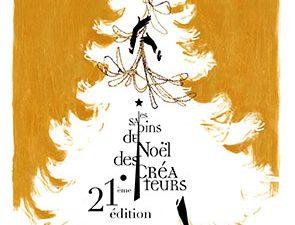 21ème ÉDITION DES SAPINS DE NOËL DES CREATEURS